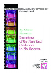 Encounters of the Filmic Kind: Guidebook to Film Theories