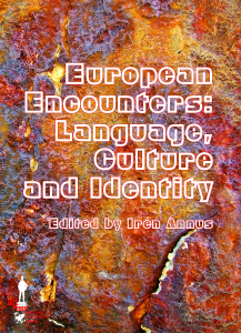 European Encounters: Language, Culture and Identity